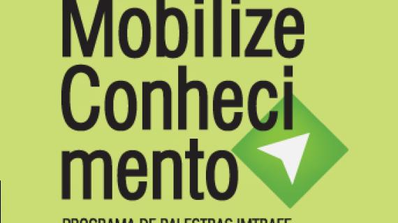 ImTraff lança Programa de palestras Mobilize Conhecimento