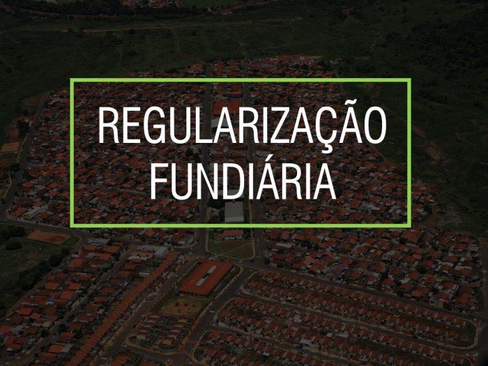 Regularização Fundiária – Como regularizar seu município